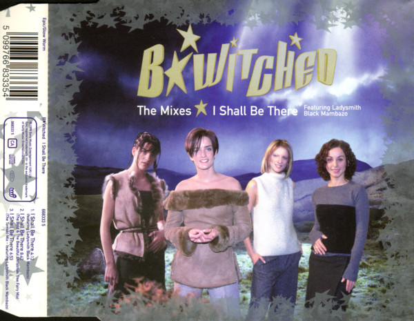 B*WITCHED - I Shall Be There - The Mixes | 3-track Jewel case - CD Maxi