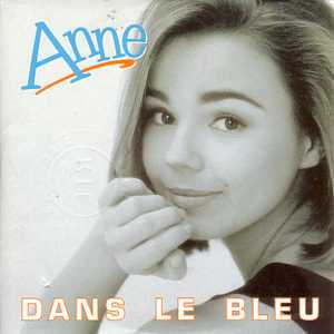 ANNE - WALT DISNEY - Dans le bleu CARD SLEEVE 2-TRACK - CD single