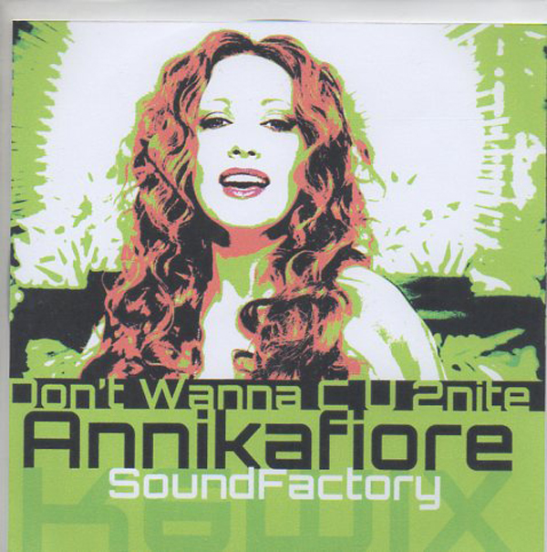 ALCAZAR - ANNIKAFIORE - Don't wanna C U 2nite - Soundfactory Remixes 5-track - CD single