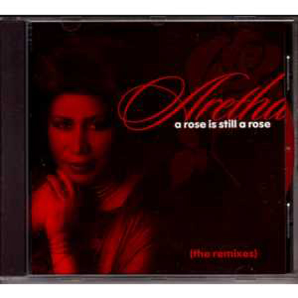 Aretha FRANKLIN - A Rose Is Still A Rose - The Remixes - 5-track Jewel Case
