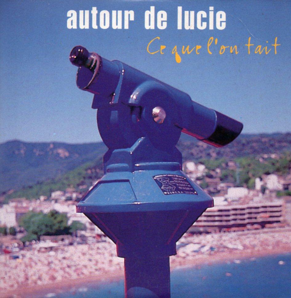 AUTOUR DE LUCIE - Ce que l'on tait 2-track CARD SLEEVE - CD single