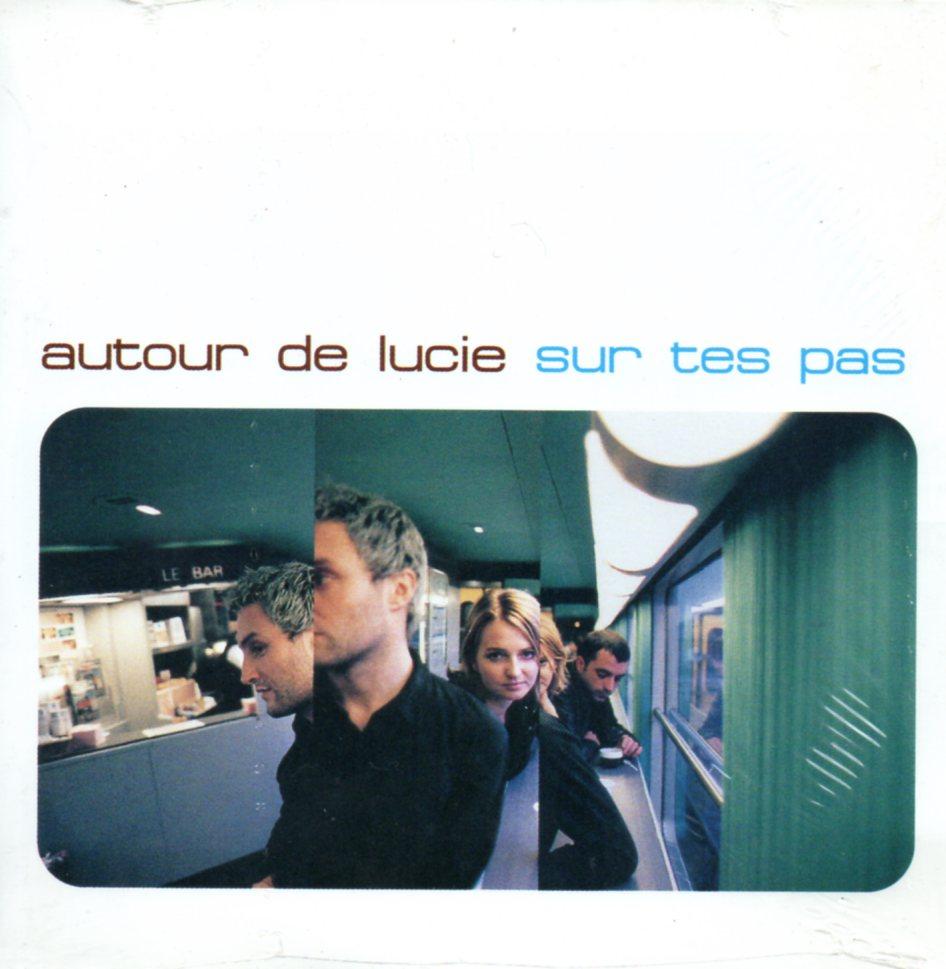 AUTOUR DE LUCIE - Sur tes pas 2-track CARD SLEEVE - CD single