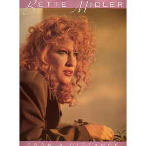 BETTE MIDLER - From a distance UK - Maxi 45T