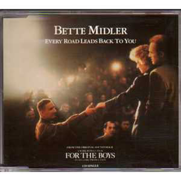BETTE MIDLER / SOUNDTRACK FOR THE BOYS - Every road leads back to you 4 tracks jewel case - CD Maxi