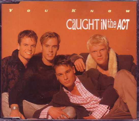 CAUGHT IN THE ACT - You know 4-track jewel case + Netherlands + - CD Maxi