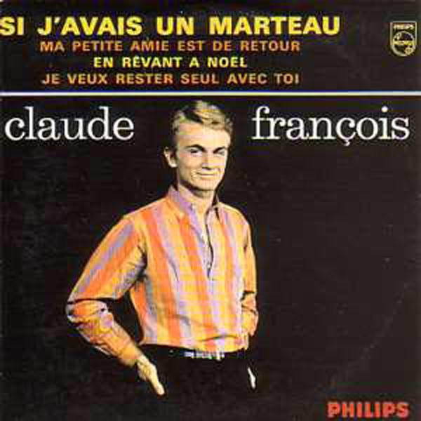 CLAUDE FRANÇOIS - Si j'avais un marteau ltd ed  CARD SLEEVE/ ORIGNAL 60s french Sleeve ! 4 tracks - CD single