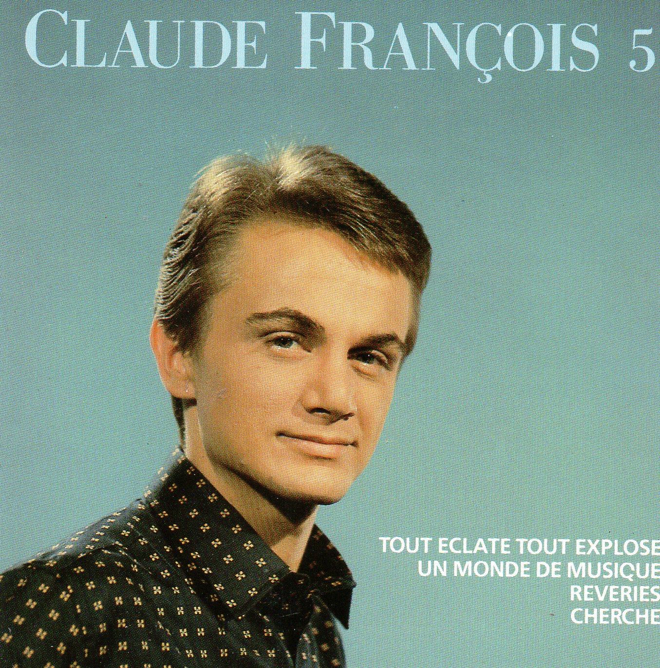 CLAUDE FRANÇOIS - Vol 5 - Tout éclate tout explose - CD