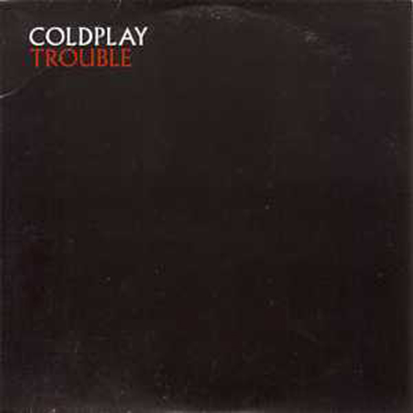 COLDPLAY - Trouble Promo Card Sleeve 2-track