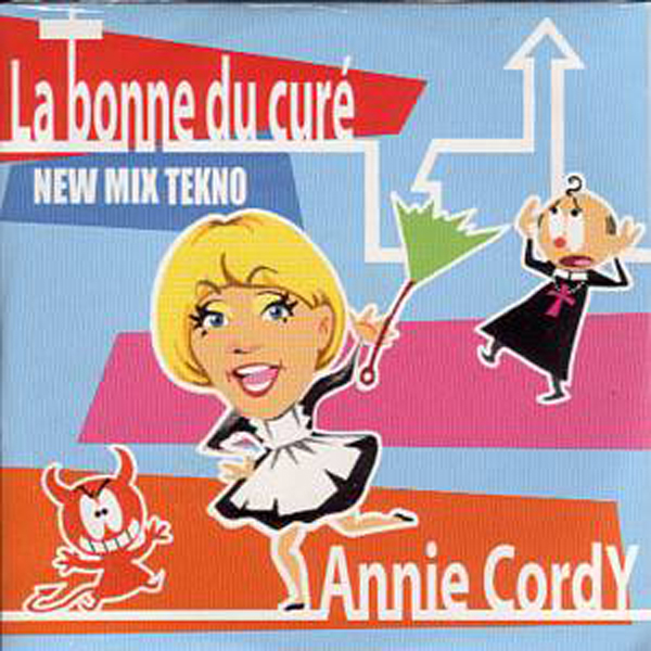 Annie CORDY - La Bonne Du Cure New Mix Techno 2 Remixes Card Sleeve