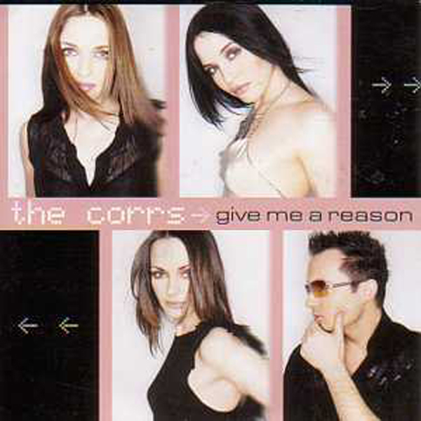 CORRS - Give Me A Reason 2 Tracks Card Sleeve