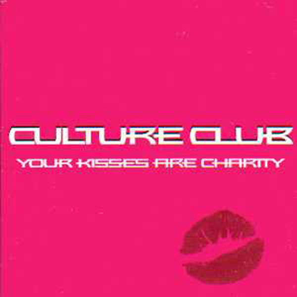 CULTURE CLUB - Your Kisses Are Charity Promo Card Sleeve