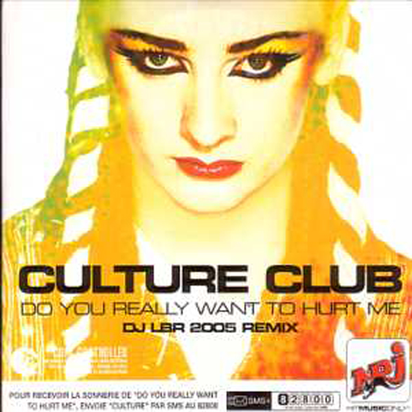 CULTURE CLUB - Do You Really Want To Hurt Me Dj Lbr 2005 Remix 2-track Card Sleeve