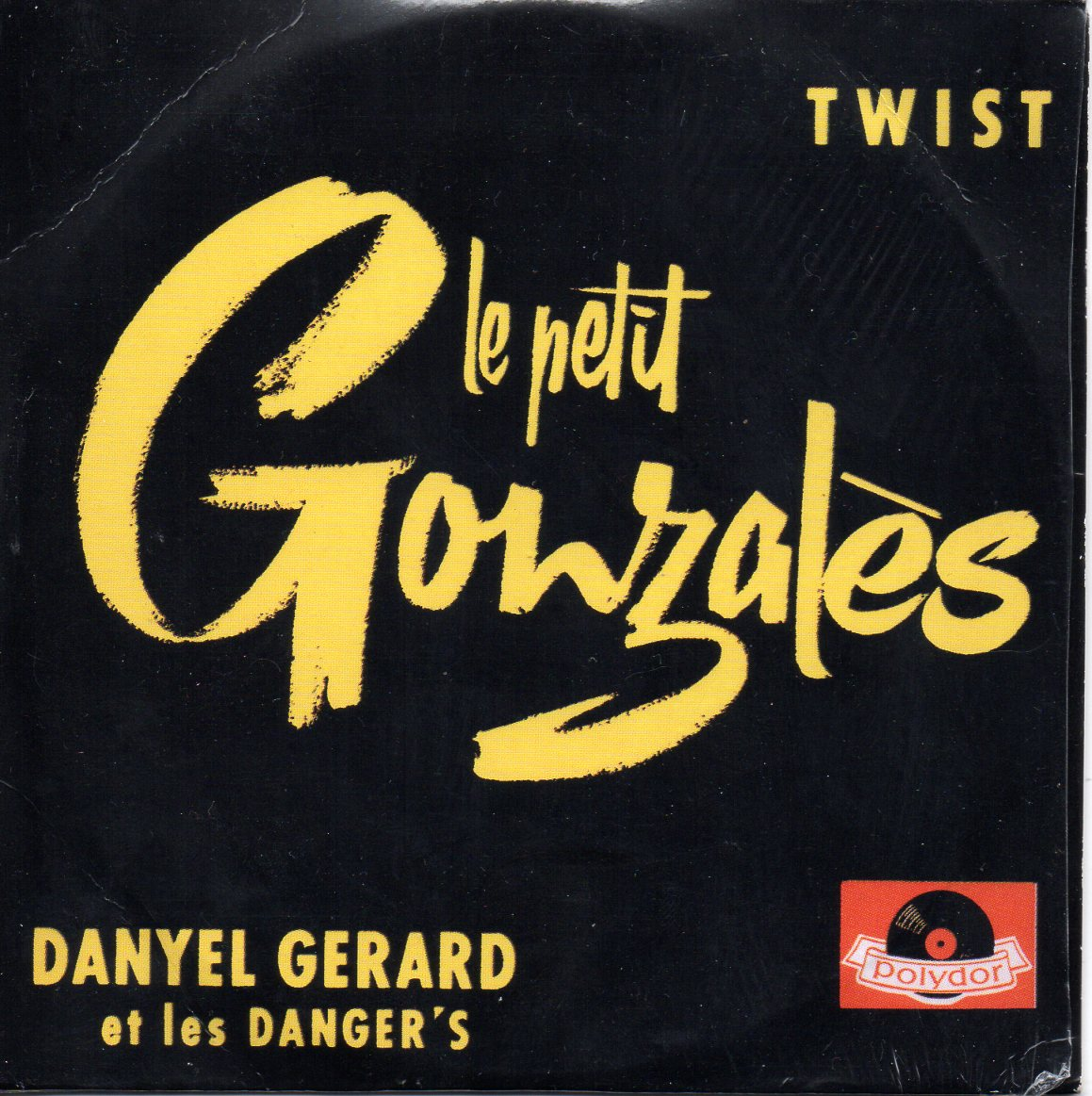 DANYEL GERARD - Le petit gonzales ltd ed ORIGINAL 60s french Sleeve 4-track CARD SLEEVE - CD single