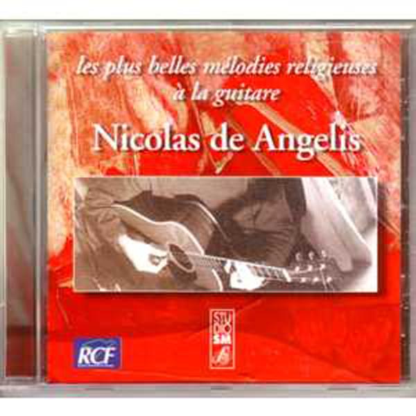 NICOLAS DE ANGELIS - Les plus belles melodies religieuses a la guitare - CD