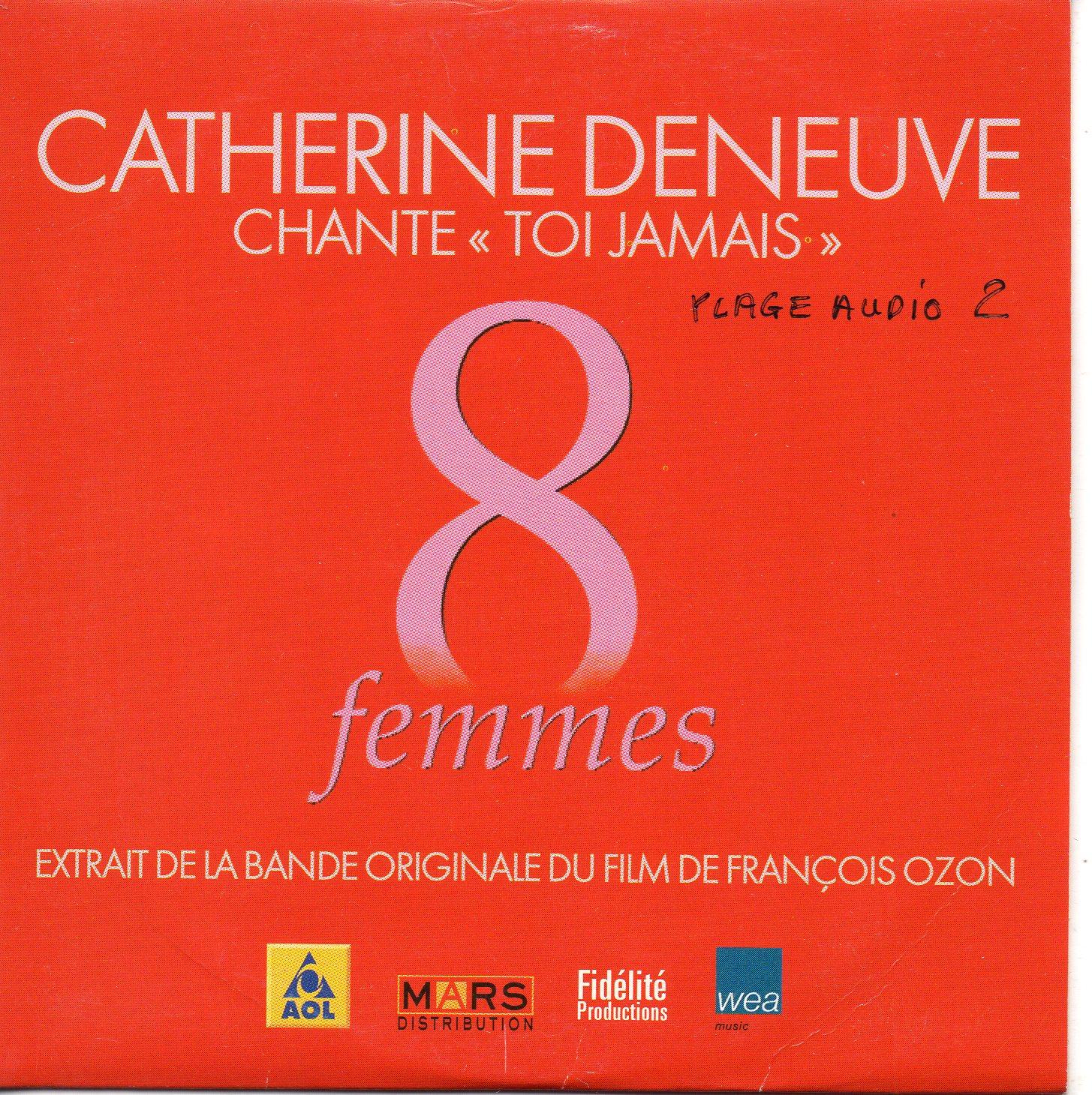 CATHERINE DENEUVE - SOUNDTRACK : 8 FEMMES - Toi Jamais 1-track CARD SLEEVE - CD single