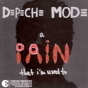Depeche Mode - A Pain That I'm Used To single cover