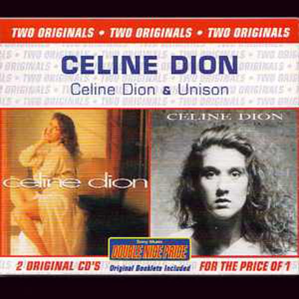 CÉLINE DION - Celine Dion + Unison, Two originals Australia only edition - CD x 2