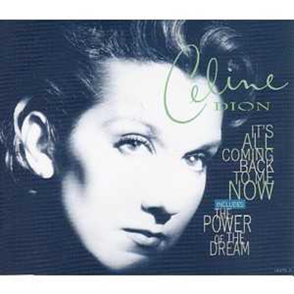 "Celine DION - It's All Coming Back To Me Now Inclus ""le Fils De Superman"" 4 Tracks"
