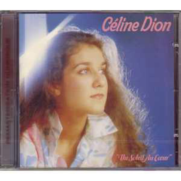 CÉLINE DION - Du soleil au coeur First french album on CD 15 Tracks - CD