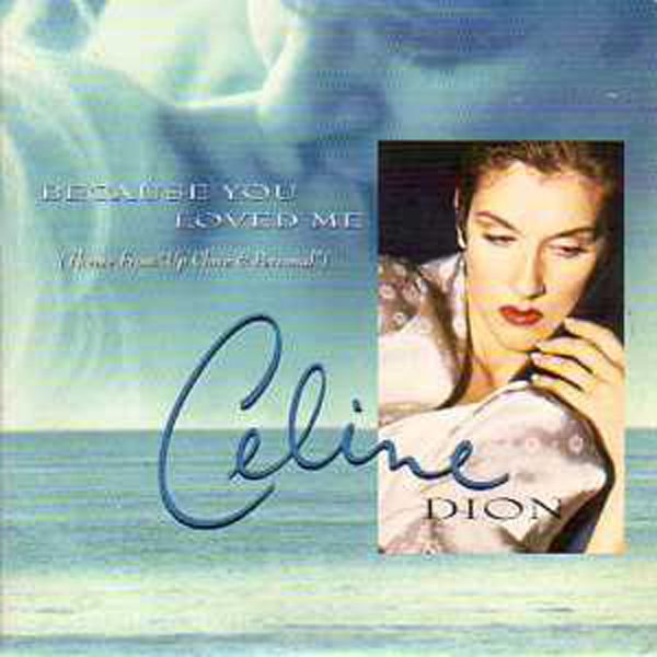 Celine DION / Soundtrack up close &amp; personal - Because You Loved Me Australie 4 Tracks Card Sleeve