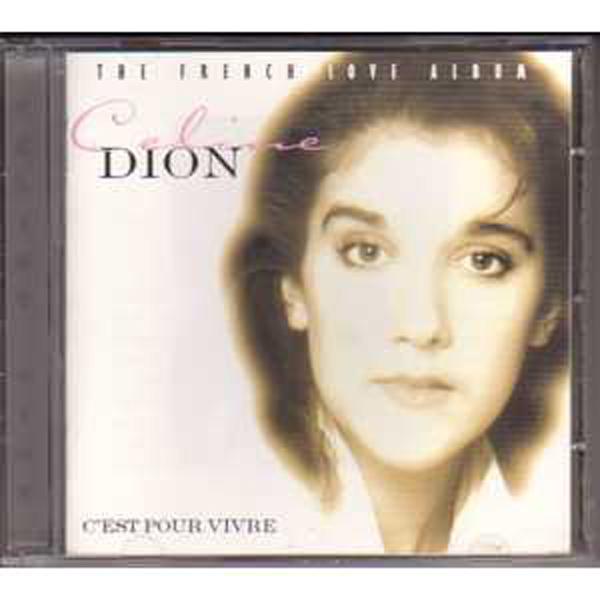 CÉLINE DION - The french love album C'est pour vivre - CD