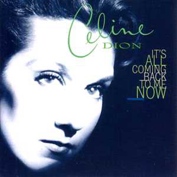 CÉLINE DION - It's all coming back to me now - Australie - 4-Track CARD SLEEVE - CD single