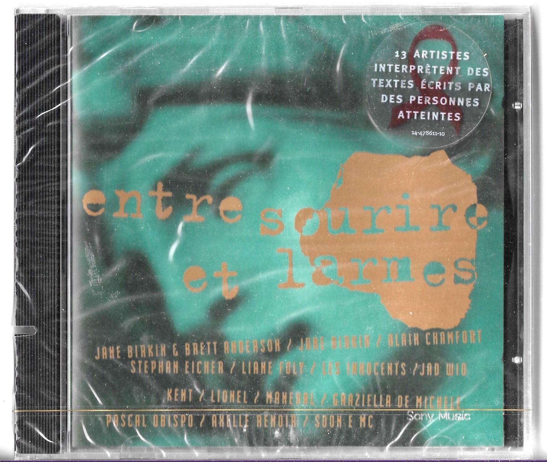 ALAIN CHAMFORT (+ AUTRES ENTRE SOURIRE ET LARMES) - Entre sourire et larmes Indedits de E. Eicher / J. Birkin / Obispo / Kent / Chamfort / L. Foly / Inn - CD