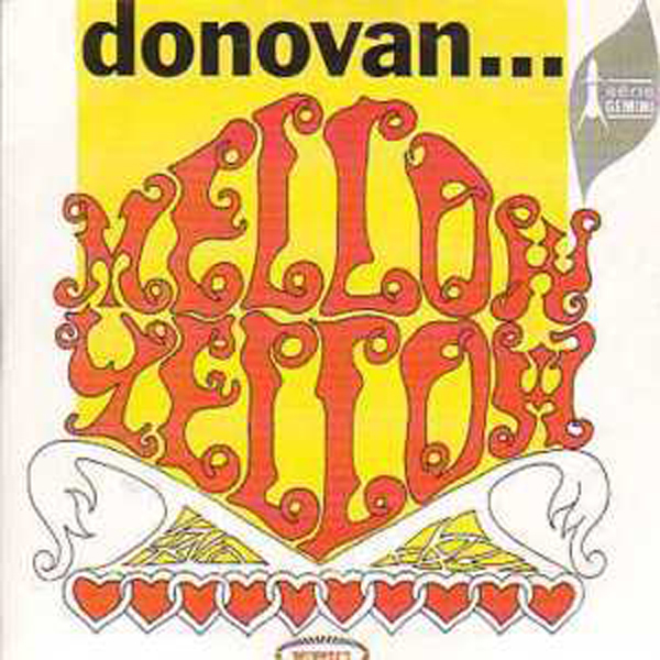 DONOVAN - Mellow Yellow Strictly Special Edition Card Sleeve / 70s French Sleeve ! 2 Tracks