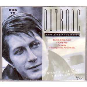 Completement Dutronc