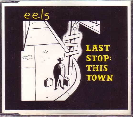 EELS - Last Stop This Town 3-track Jewel Case