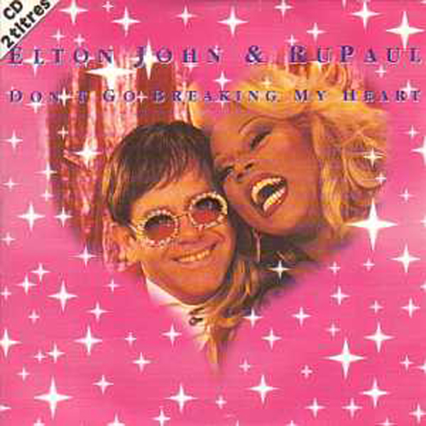 Don't Go Breaking My Heart 2 Tracks Card Sleeve - Elton JOHN & Ru PAUL / France Gall
