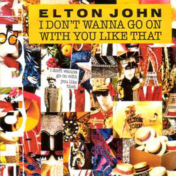 Elton JOHN - I Don't Wanna Go On With You Like That LP