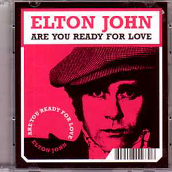 Elton JOHN - Are You Ready For Love Pock It! Ltd Ed 2-track 3""