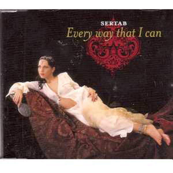 EUROVISION 2003 TURQUIE : SERTAB - Everyway that I can 6 Tracks jewel case - CD Maxi