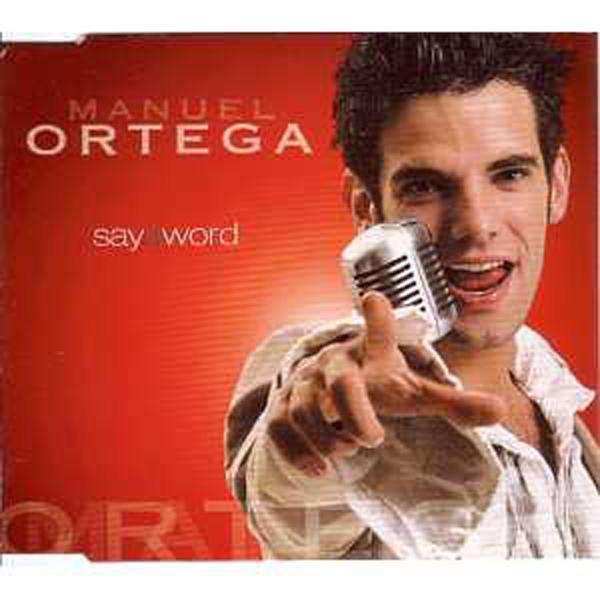 EUROVISION 2002 AUTRICHE : MANUEL ORTEGA - Say a word 4 Tracks jewel case - CD Maxi