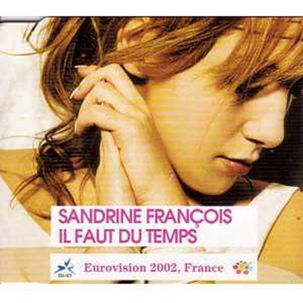 EUROVISION 2002 FRANCE : SANDRINE FRANÇOIS - Il faut du temps 3 Tracks jewel case in English version ''After the rain'' - CD Maxi