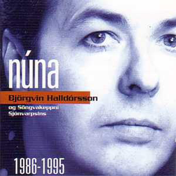 EUROVISION 1995 ISLANDE : BJÖRGVIN HALLDÓRSSON - Nuna - best of 1986 1995 - CD