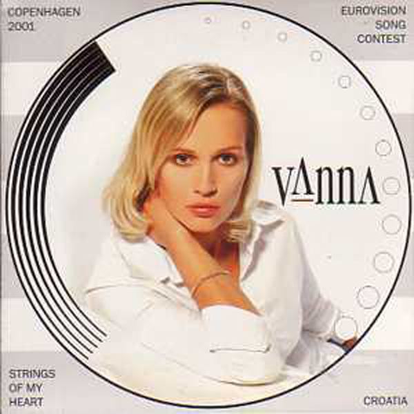 EUROVISION 2001 CROATIE : VANNA - Strings of my heart Promo + CD ROM - CD single