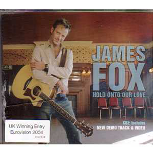 EUROVISION 2004 UK : JAMES FOX - Hold onto your love  CD2 4 tracks jewel - CD Maxi