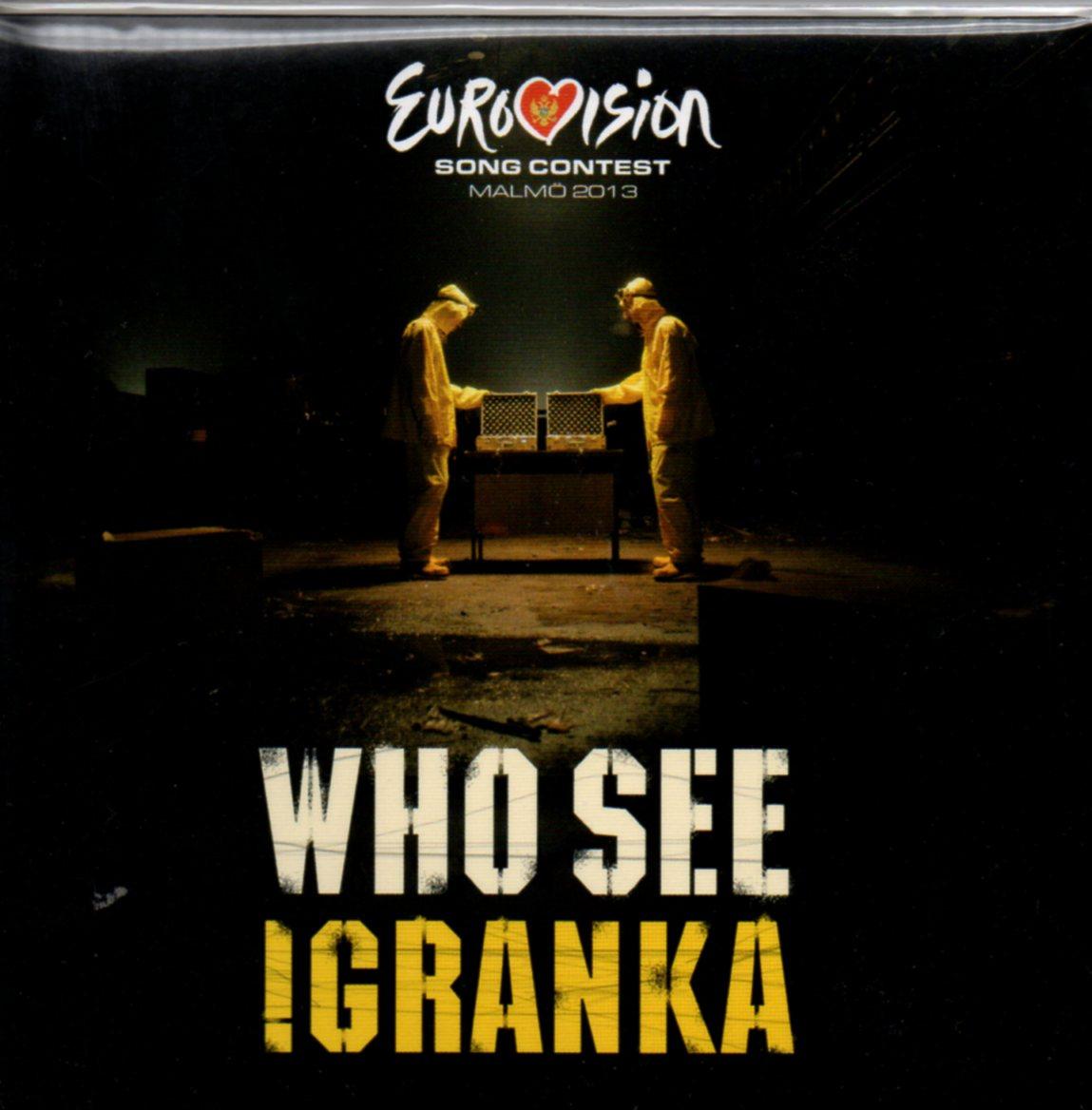 EUROVISION 2013 MONTENEGRO : WHO SEE* FEAT. NINA Ž - Igranka 2-track CARD SLEEVE - CD single