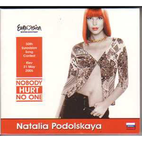 EUROVISION 2005 RUSSIE : NATALIA PODOLSKAYA - Nobody hurt no one Promo 5 tracks digipack - CD