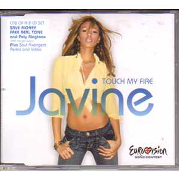 EUROVISION 2005 UK : JAVINE - Touch my fire 4 Tracks jewel case CD2 - CD Maxi