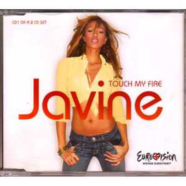 EUROVISION 2005 UK : JAVINE - Touch my fire 2 Tracks jewel case CD1 - CD Maxi
