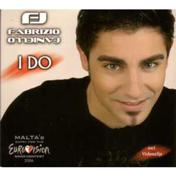 EUROVISION 2006 MALTE : FABRIZIO FANIELLO - I do 8-track digipack - CD Maxi