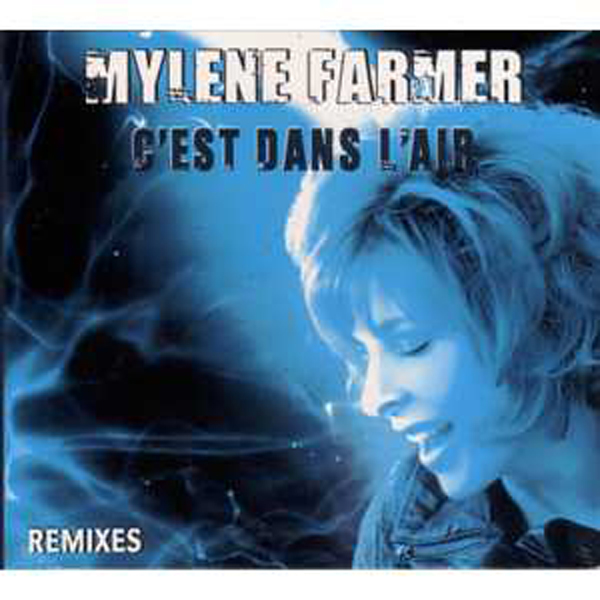 Mylène FARMER - C'est Dans L'air Part 1 Remixes Ltd Ed 4 Tracks