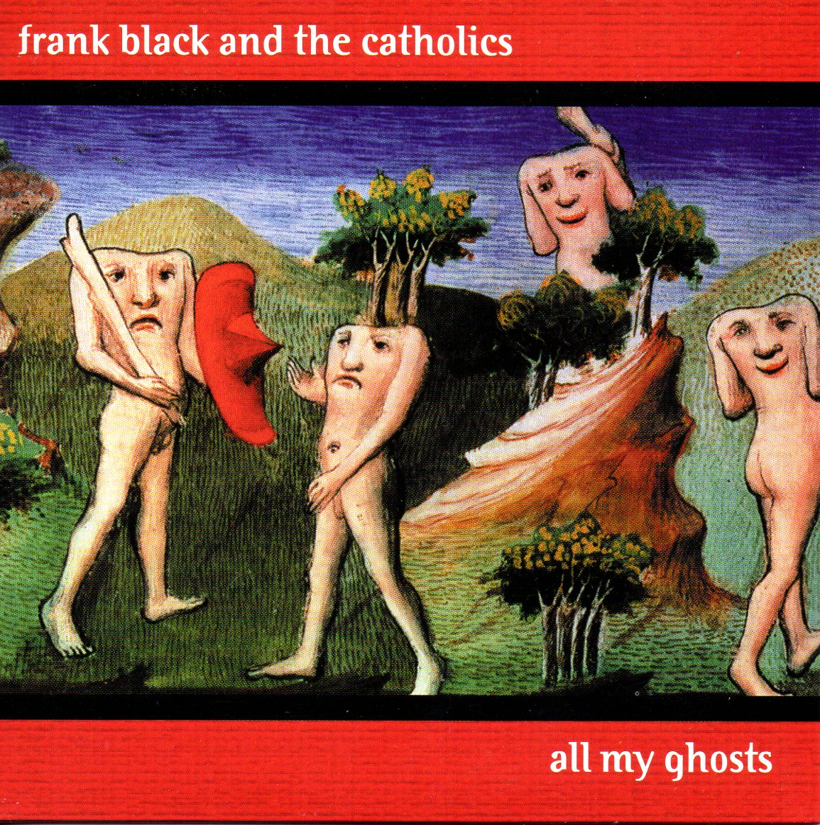 FRANK BLACK & THE CATHOLICS - All my ghosts 2-Track CARD SLEEVE - CD single