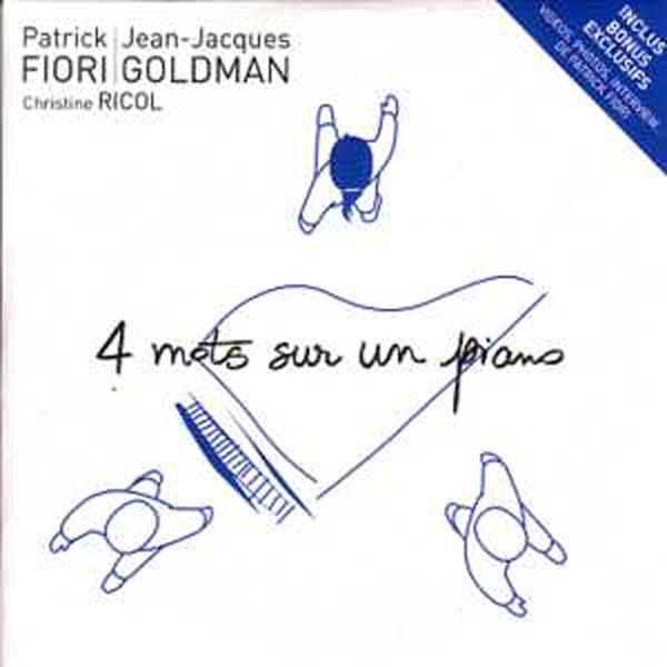 PATRICK FIORI & JEAN-JACQUES GOLDMAN - 4 mots sur un piano 2-track CARD SLEEVE inclus bonus exclusifs coin bleu - CD single