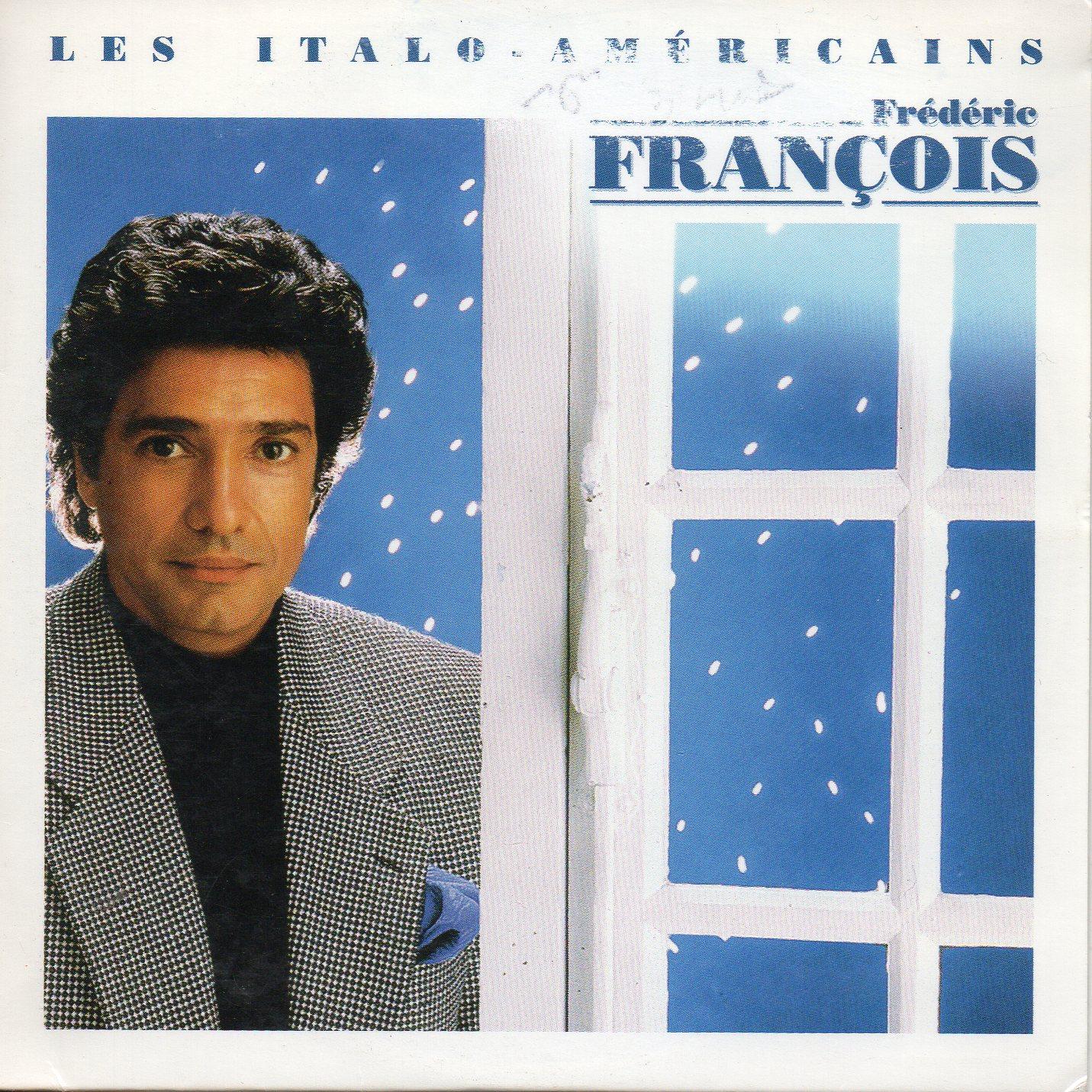 FRÉDÉRIC FRANÇOIS - Les italo americains 2-Track CARD SLEEVE - CD single