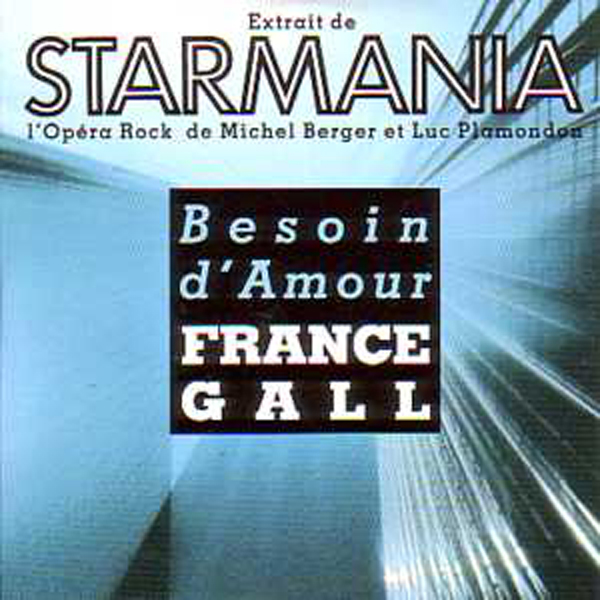 FRANCE GALL /  CLAUDE DUBOIS / STARMANIA - Besoin d'amour 2 Tracks CARD SLEEVE - CD single