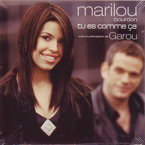 GAROU & MARILOU BOURDON - Tu es comme ça 3-track CARD SLEEVE - CD single